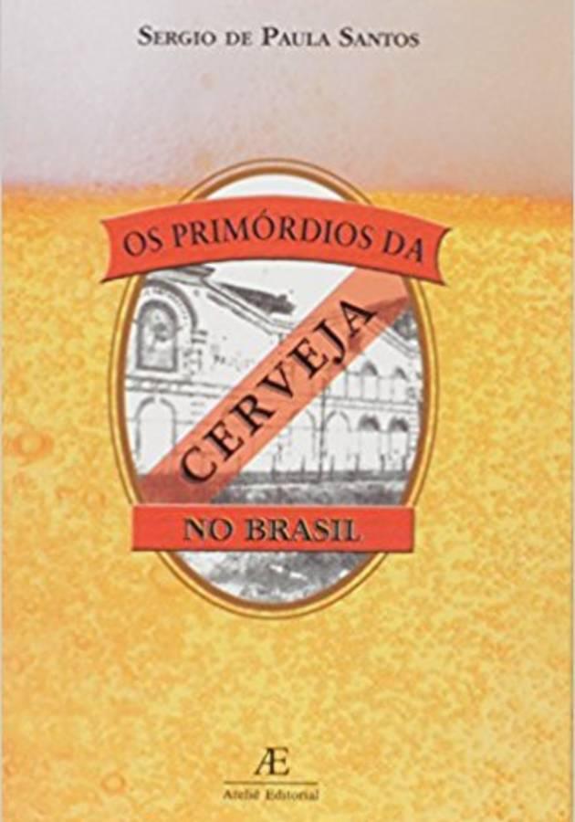 Os Primórdios da Cerveja no Brasil Resumo